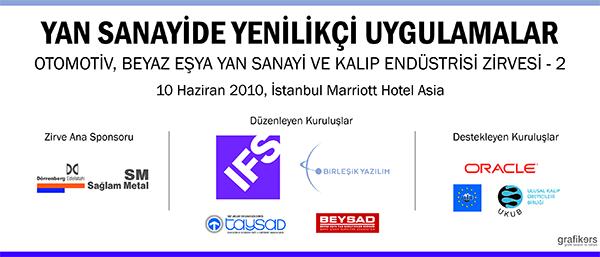 IFS Türkiye yan sanayide yenilikçi uygulamalar zirvesi 2010
